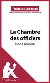 la chambre des officiers résumé par chapitre la chambre des officiers de marc dugain fiche de lecture résumé