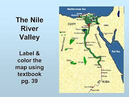 nile river on map the nile river valley label color the map textbook pg ppt