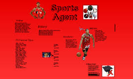 sports agent job description sports agent by anthony clang on prezi