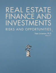 real estate finance and investments risks and opportunites peter