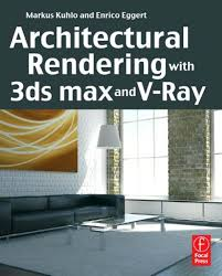 Vray Physical Camera Settings Interior Architectural Rendering With 3ds Max And V Ray By Michael Lee Issuu