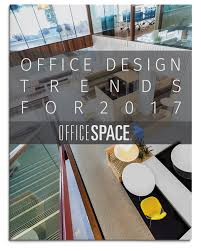 Office Design Trends Office Design Trends For 2017