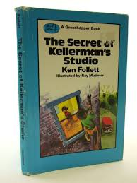 secret of kellerman u0027s studio grasshopper books ken follett