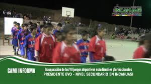 presidente inaugura segunda fase de los juegos vii juegos deportivos estudiantiles plurinacionales presidente evo