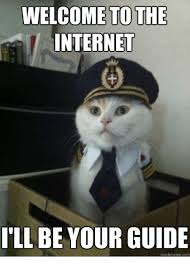 Internet Guide Meme - welcome to the internet i ll be your guide quickmemecom internet