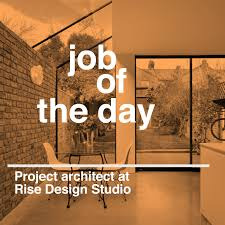 Home Design Consultant Next Jobs by Job Of The Day Project Architect At Rise Design Studio In London