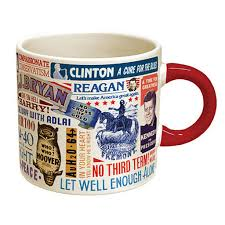 Home Decor Slogans Presidential Slogans Mug U2013 Library Of Congress Shop