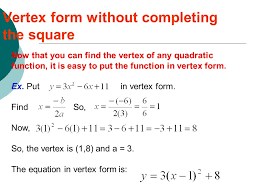 6 vertex form without completing the square
