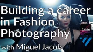 build a successful career in fashion photography miguel