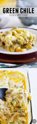 best 25 green chili casserole ideas on pinterest green chili