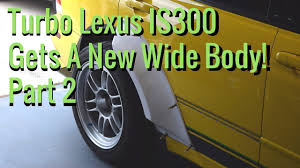 lexus service kit monster service lexus is300 wide body install part 2 youtube