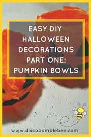 easy diy halloween decorations part one pumpkin bowl discobumblebee