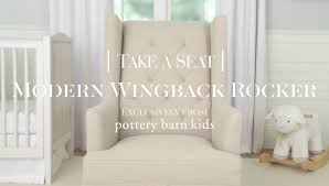 Pottery Barn Kid Chair Modern Wingback Rocker Pottery Barn Kids Youtube