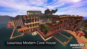 luxurious cove house map 1 12 2 1 11 2 for minecraft 9minecraft net