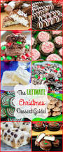 the ultimate christmas dessert guide cookies candy fudge and