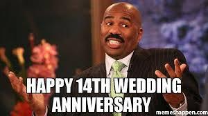 Wedding Anniversary Meme - happy 14th wedding anniversary meme steve harvey 51414 memeshappen