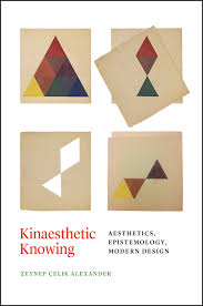 kinaesthetic knowing aesthetics epistemology modern design