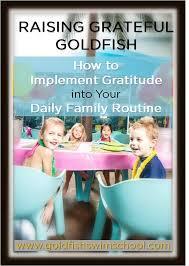 Gratitude Meme - raising grateful goldfish how to implement gratitude into your