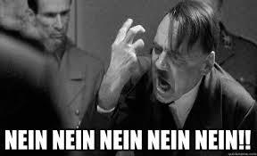 Nein Meme - nein nein nein nein nein ungrammatical grammar nazi hitler