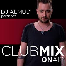 clubmix onair ep 38 almud presents clubmix on air podcast
