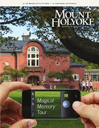 mount holyoke alumnae quarterly spring 2013 by alumnae association