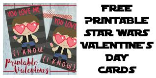 wars valentines day printable wars s day cards sippy cup