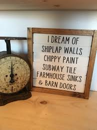 i dream of farmhouse style wood sign shiplap chippy paint
