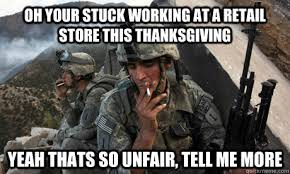 oh your stuck working at a retail store this thanksgiving yeah