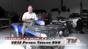 atv television 2012 polaris sportsman touring 850 xp long term