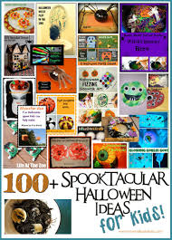 100 spooktacular halloween ideas for kids u2026a halloween round up