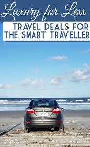Great Car Deals by 25 Best Ideas About Best Travel Deals On Pinterest Season Dates