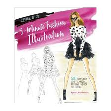 5 minute fashion illustration 500 templates and techniques for