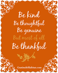 be thoughtful genuine and most of all thankful thankful www