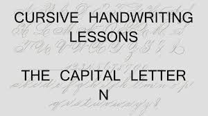 cursive lesson 44 writing a capital letter n handwriting
