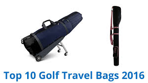 golf travel bag images 10 best golf travel bags 2016 jpg