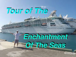 enchantment of the seas royal caribbean cruise tour youtube