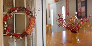 New Year Room Decoration Ideas by Decorating For Chinese New Year Living Out His Love
