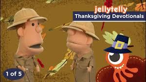 thanksgiving devotionals 1 of 5 jellytelly