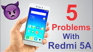 Xiaomi Redmi 5a 5 Problems With Redmi 5a Do Not Buy Xiaomi Redmi 5a