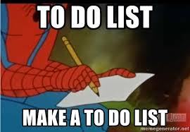to do list make a to do list writing spiderman meme generator