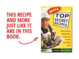 todd wilbur u0027s secret copycat restaurant recipes u2013 hacks
