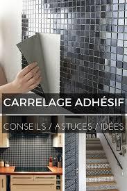 faience adhesive cuisine carrelage adhésif tout ce que vous devez savoir