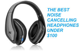 best noise cancelling headphone black friday deals best noise cancelling headphones under 100
