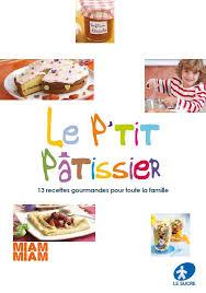 cuisiner avec un patissier le p patissier un livre de recettes gratuit pour cuisiner avec