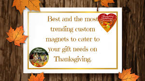 thanksgiving custom thanksgiving magnets the best way to express thanks to your