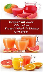 grapefruit juice diet how does it work grapefruit juice diet