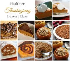 healthier thanksgiving dessert ideas a merry