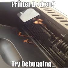Printer Meme - printer debugging quickmeme