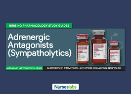 adrenergic antagonists sympatholytics nursing pharmacology study