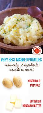 best mashed potatoes no milk recipe steamy kitchen